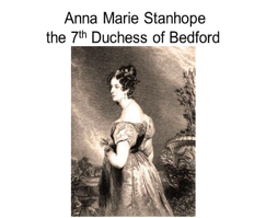 Anna Marie Stanhope the 7th Duchess of Bedford